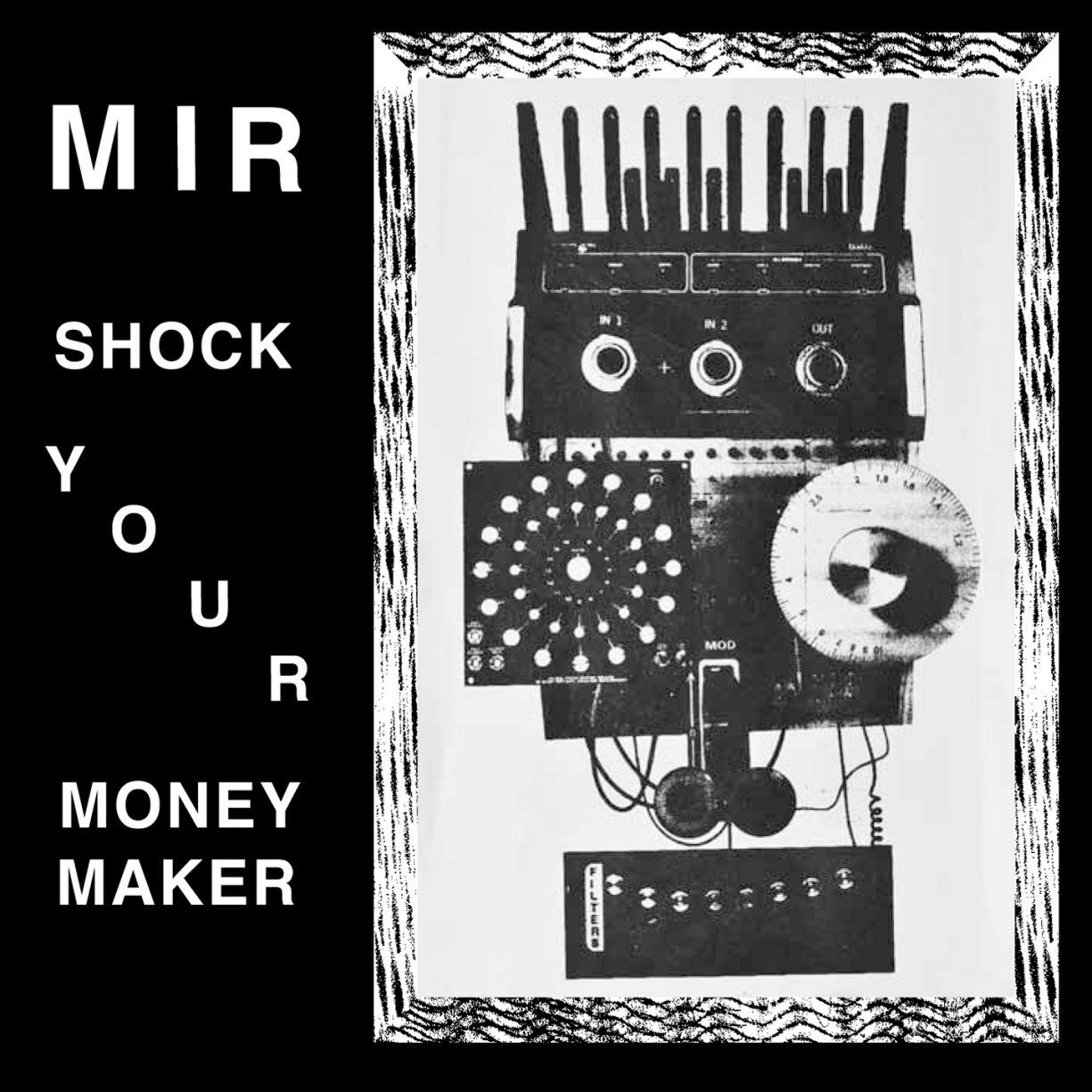 Mir – Shock your Moneymaker - A Tree in a Field Records